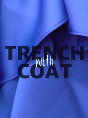 [SINGLES FASHION] 트렌치 코트를 입는 4가지 방법
