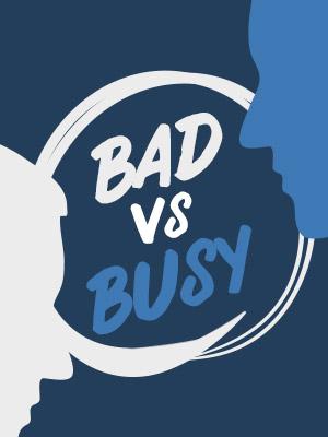 바쁜 남자 vs 나쁜 남자